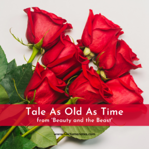 Red Roses on a white background, with text over the top saying Tale As Old As Time from Beauty and the Beast
